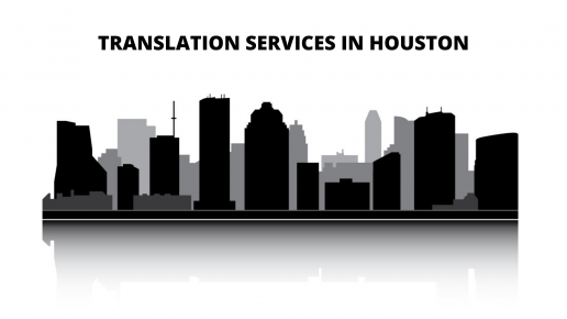 Facts about Hiring Document Translation Services in Houston